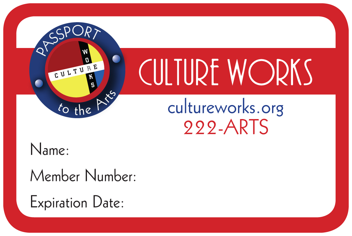 Do You Have A Culture Works Passport To The Arts?